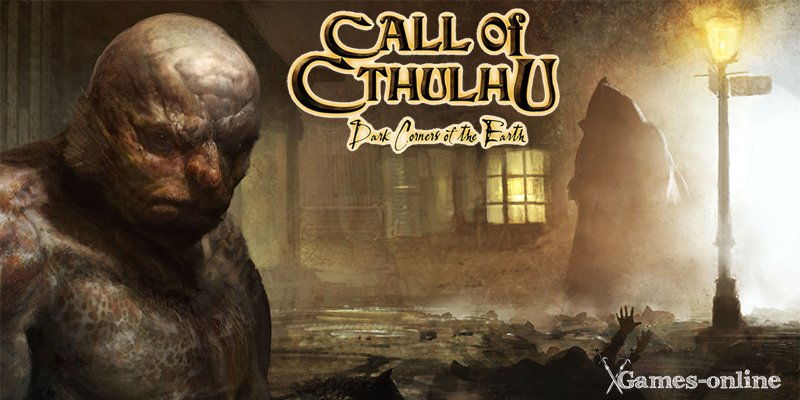 Хоррор игра Call of Cthulhu: Dark Corners of the Earth