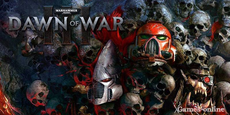 Warhammer 40000: Dawn of War 3 игра по стеи