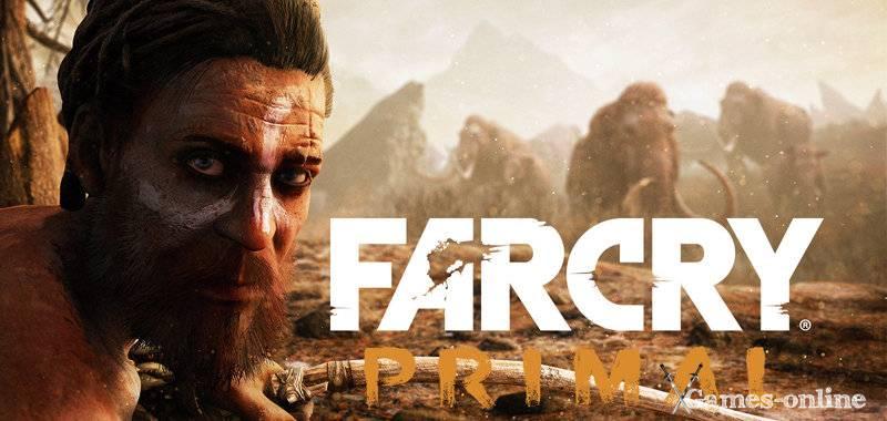 Far Cry: Primal  игра на выживание