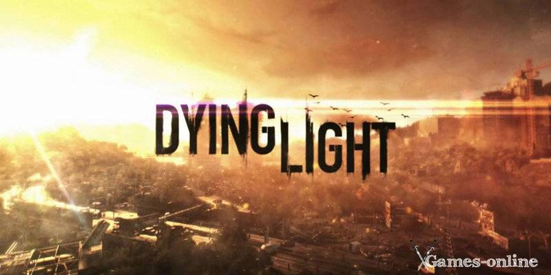 Dying Light игра по стеи