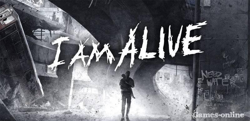 I am Alive игра на выживание
